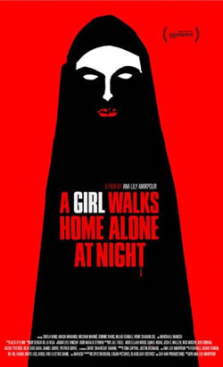 locandina del film A GIRL WALKS AT HOME ALONE AT NIGHT