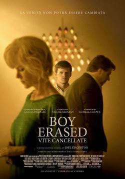 locandina del film BOY ERASED - VITE CANCELLATE