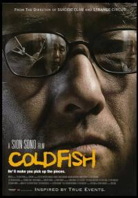 locandina del film COLD FISH
