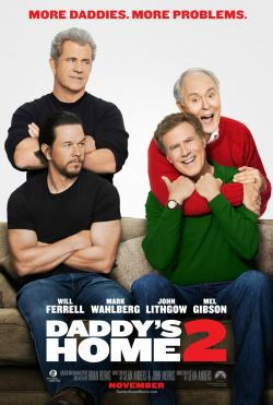 locandina del film DADDY'S HOME 2