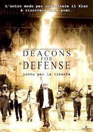 locandina del film DEACONS FOR DEFENSE - LOTTA PER LA LIBERTA'
