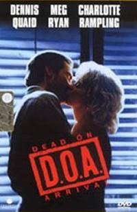 D.O.A. – Cadavere In Arrivo (1988)
