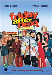 locandina del film FRIDAY AFTER NEXT