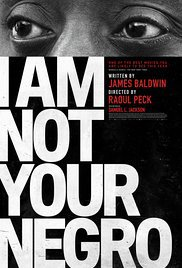 locandina del film I AM NOT YOUR NEGRO