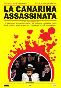 locandina del film LA CANARINA ASSASSINATA