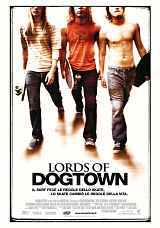 locandina del film LORDS OF DOGTOWN