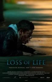 locandina del film LOSS OF LIFE