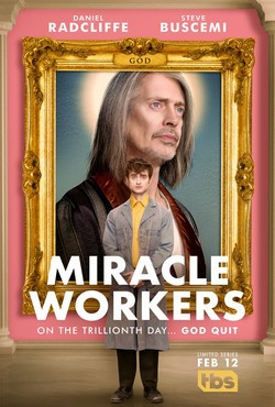 locandina del film MIRACLE WORKERS - STAGIONE 1