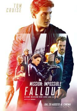 locandina del film MISSION: IMPOSSIBLE - FALLOUT