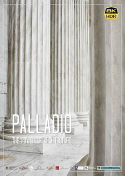 locandina del film PALLADIO - THE POWER OF ARCHITECTURE