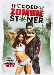 locandina del film THE COED AND THE ZOMBIE STONER