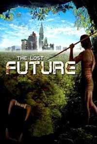 locandina del film THE LOST FUTURE