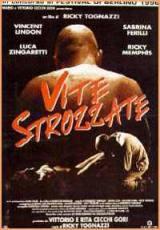 Vite Strozzate (1996)