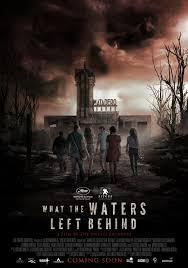 locandina del film WHAT THE WATERS LEFT BEHIND