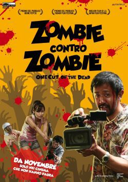 locandina del film ZOMBIE CONTRO ZOMBIE - ONE CUT OF THE DEAD
