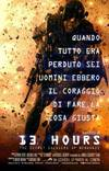 Locandina del film 13 HOURS: THE SECRET SOLDIERS OF BENGHAZI