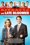 Locandina del film THE LATE BLOOMER