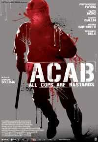 Locandina del film ACAB - ALL COPS ARE BASTARDS