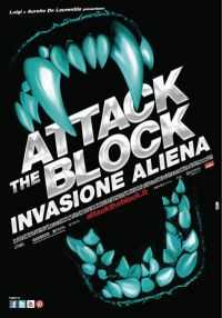 Locandina del film ATTACK THE BLOCK - INVASIONE ALIENA