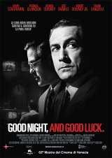 Locandina del film GOOD NIGHT, AND GOOD LUCK