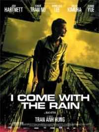 Locandina del film I COME WITH THE RAIN