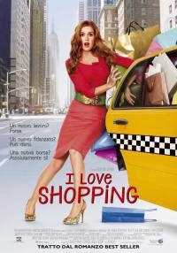 Locandina del film I LOVE SHOPPING