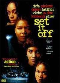 Locandina del film SET IT OFF - FARSI NOTARE