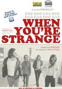 Locandina del film WHEN YOU'RE STRANGE